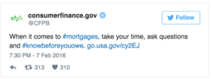 "CFBP Tweets: ""When it comes to #mortgages, take your time, ask questions and #knowbeforeyouowe. go.usa.gov/cy2EJ"""