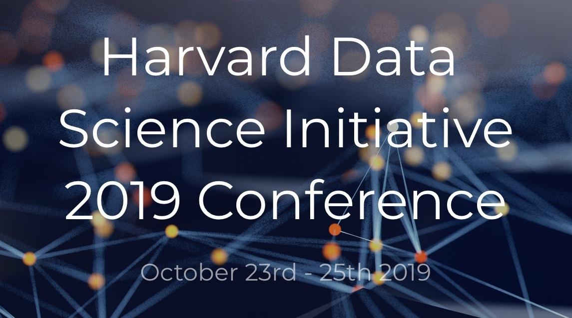Harvard Data Science Initiative 2019 Conference