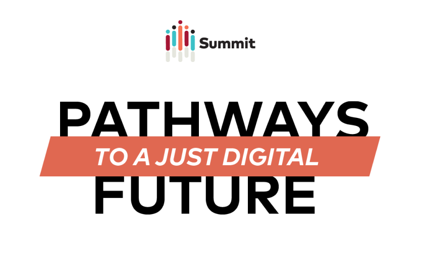 Summit: Pathways to a Just Digital Future